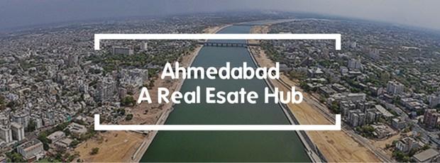 Ahmedabad: A Real Estate Hub | Sulekha Property